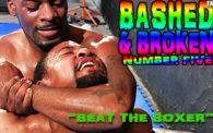 Bashed & Broken 5: Dae Rozay vs. Prettyboy Roy