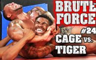 Brute Force 24: Xavier Cage vs. Tiger
