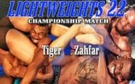 Lightweights 22: Tiger vs. Zahfar