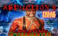Abduction 2: Creating X-Terminator