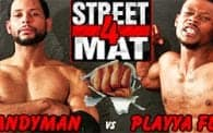 Street vs. Mat 4: Candyman vs. Playya Flyy
