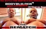 Bodybuilder Breakdown 9: Rage vs. Titus