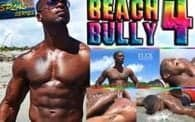 Beach Bully 4: MDK vs. Flex