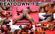 Tag Team Beatdown 12: Xavier w/ Jack Flash vs. Juice