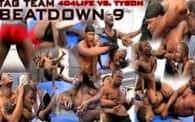 Tag Team Beatdown 9: 404Life vs. Tyson