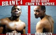 Brawl 4: CROW vs. Kapone