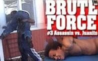 Brute Force 3: Assassin vs. Juanito