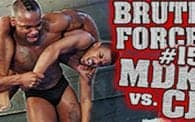 Brute Force 15: MDK vs. CJ (Johnny)