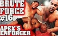 Brute Force 16: Enforcer vs. Leo