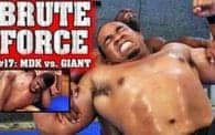 Brute Force 17: MDK vs. Giant