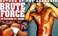 Brute Force 6: Assassin vs. Soulja