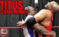 BWN PRO 4: Titus vs. Cash Money