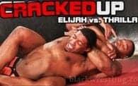 Cracked Up: Elijah vs. Thrilla