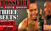 Crossfire 13: Jugo vs. Stitch