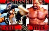 Crossfire 2: Cell vs. Titus
