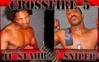 Crossfire 5: JT Stahr vs. Sniper
