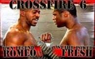 Crossfire 6: Romeo vs. Kidd Fresh