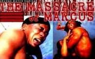 Grudge Match: Massacre of Marcus