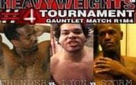 Heavyweights 4: Thunder vs. Lyon vs. Storm