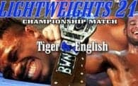 Lightweights 21: Tiger vs. Sgt English