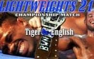 Lightweights 21: Tiger vs. Sgt English