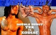 Lightweights 7: Tek vs. Zodiac