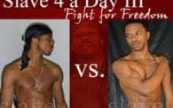 Slave 4 a Day 3: Fight for Freedom