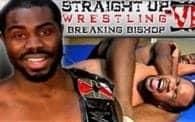 Straight Up Wrestling 6: Hunter vs. Bishop