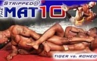Stripped at the Mat 10: Romeo vs. Tiger