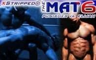 Stripped @ the Mat 6: Punisher vs. Elijah