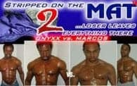 Stripped @ the Mat 2: Onyxx vs. Marcos
