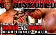 Undisputed 13: Xavier vs. Hawk