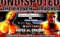 Undisputed 2: Onyxx vs. Dragon