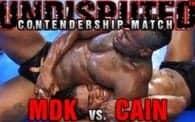 Undisputed 20: MDK vs. Cain