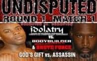 Undisputed 1: Assassin vs. God's Gift