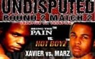 Undisputed 6: Xavier vs. Marz