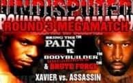 Undisputed 7: Assassin vs. Xavier