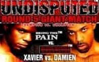 Undisputed 9: Xavier vs. Damien