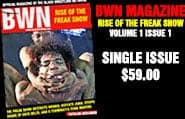 BWN Magazine: Rise of the Freak Show (Debut Issue)