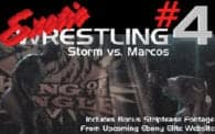 Exotic Wrestling 4: Storm vs. Marcos