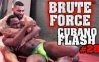 Brute Force 28: Cubano vs. Jack Flash