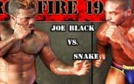 Crossfire 19: Joe Black vs. Snake