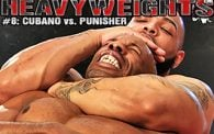 Heavyweights 8: Cubano vs. Punisher