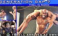 Generation Gap 7: Tyrell vs. Sherod
