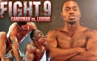 FIGHT 9: Candyman vs. Legend