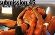 Submission 45: Black Chino vs. Drew