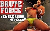 Brute Force 32: Blk Rhino vs Jack Flash