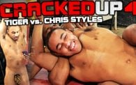 Cracked Up 4: Tiger vs. Chris Styles