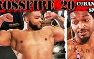 Crossfire 20: Cubano vs. Snake