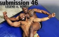 Submission 46: Legend vs. Romeo